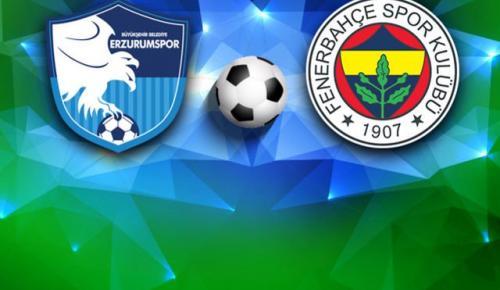 BB Erzurumspor – Fenerbahçe (CANLI YAYIN)