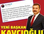 Ağbal görevden alındı. Yerine Prof. Dr. Şahap Kavcıoğlu getirildi