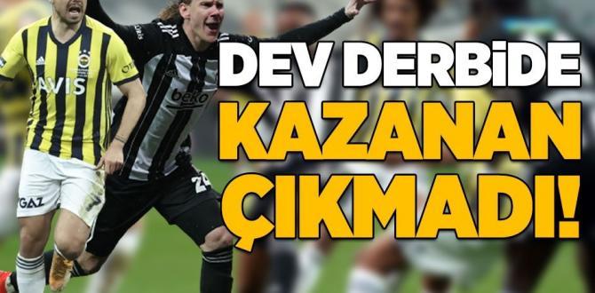 Beşiktaş – Fenerbahçe: 1-1   MAÇ SONUCU