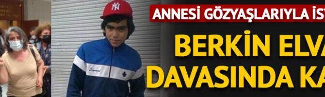 Berkin Elvan'ın ölümüne ilişkin davada karar açıklandı